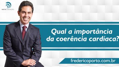 qual a importancia da coerência cardiaca Frederico Porto