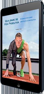 E-book Qualidade de Vida Produtiva
