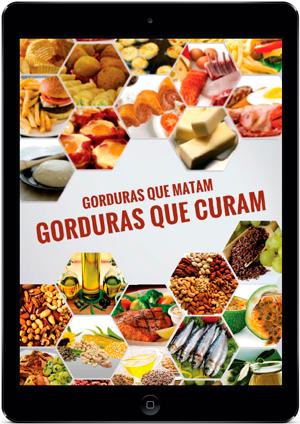 E-book Gorduras que Matam, Gorduras que curam
